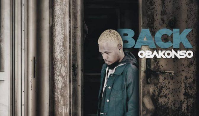 MUSIC: Obakonso – Back (Prod. Magicboi)