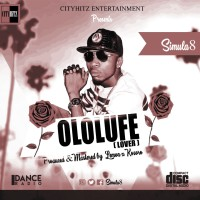 #CITYHITZ MUSIC: SIMULA8 - OLOLUFE [ LOVER ]