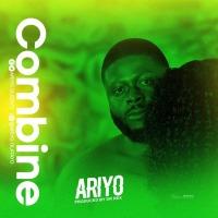 #CITYHITZ MUSIC: Ariyo – Combine [ Prod. by Dr rex ]