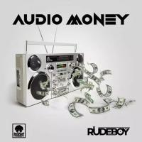 CITYHITZ MUSIC: Rudeboy – Audio Money #Mp3Download