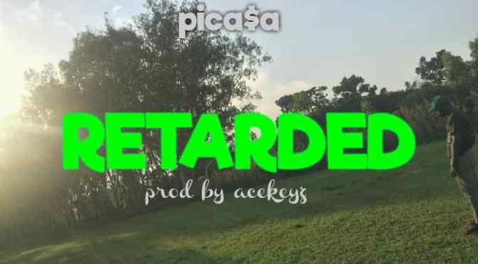 Music: Picasa – Retarded #PG